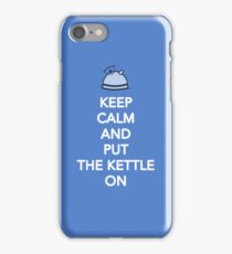 Keep The Kettle On iPhone Case/Skin