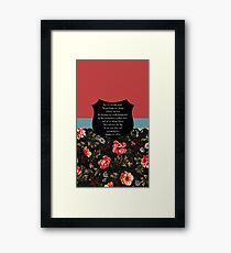 Buffy It's terribly simple Framed Print