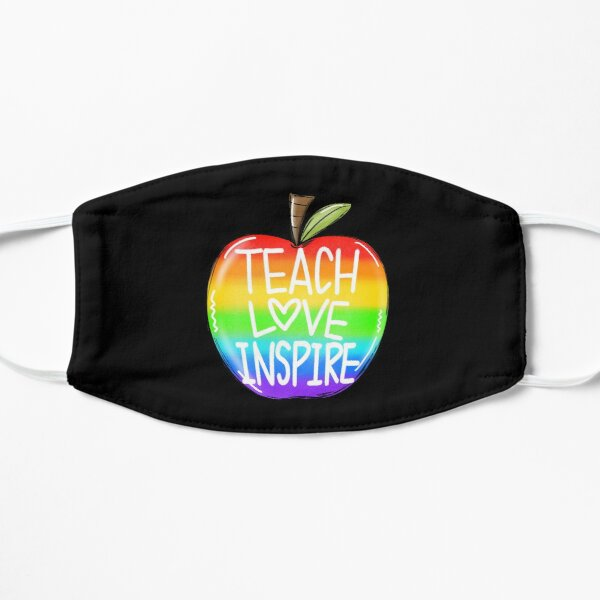 teach love inspire Mask