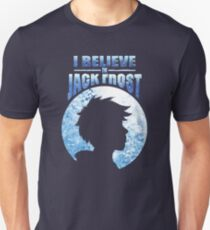 I Believe In Jack Frost Unisex T-Shirt