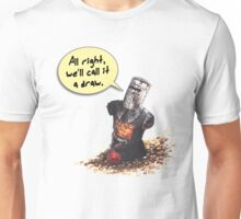 All Right, We'll Call It A Draw Unisex T-Shirt