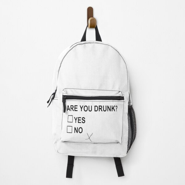 Are You Drunk Backpack