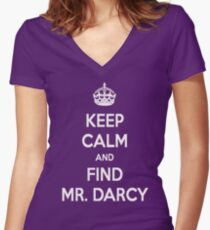 Keep Calm and Find Mr. Darcy Jane Austen Dark Color Women's Fitted V-Neck T-Shirt