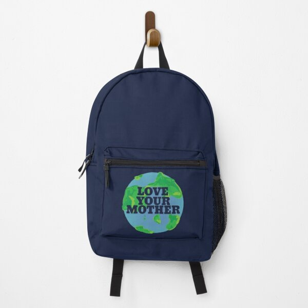 Love your MOTHER earth day Backpack