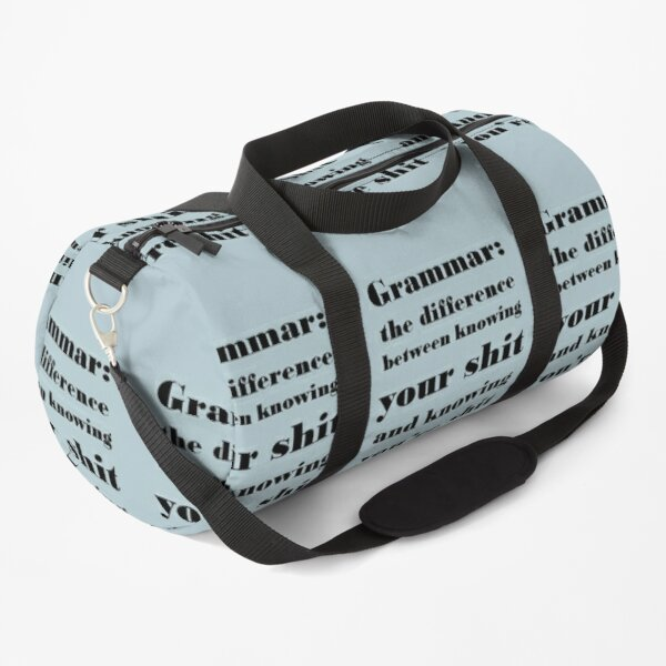 Grammar: The Difference Between Your and You're Duffle Bag