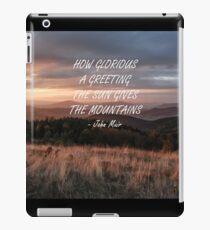 How glorious a greeting iPad Case/Skin