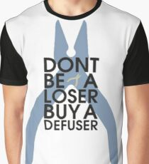 Counter strike Don't be a loser buy a defuser Graphic T-Shirt