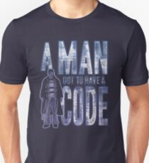A Man Got To Have A Code Unisex T-Shirt