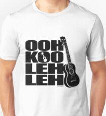 Ohh Koo Leh Leh Unisex T-Shirt