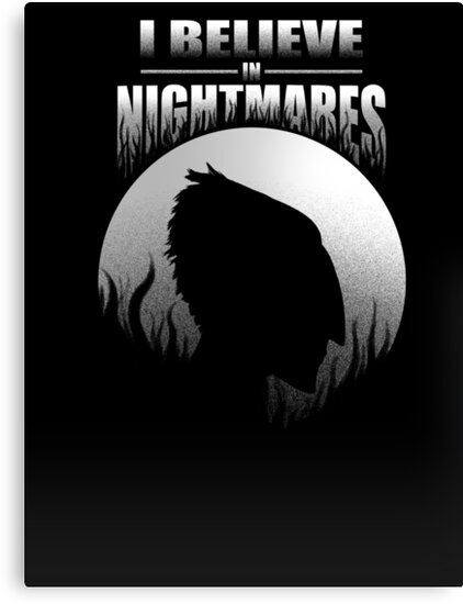 I Believe In Nightmares by Sara Machajewski