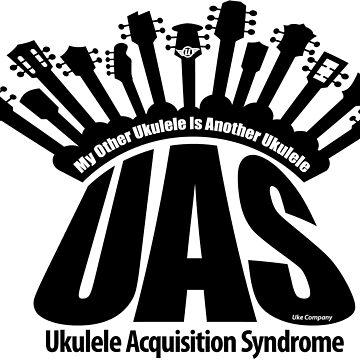 UAS Ukuelele Acquisition Syndrome by ukecompany
