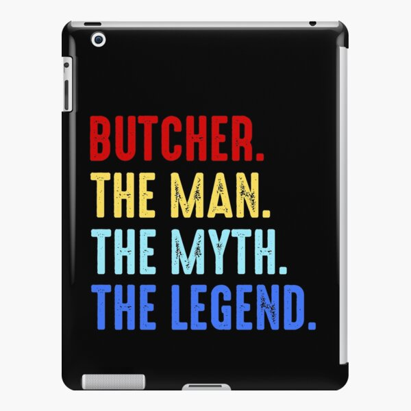 Butcher Man Myth Legend Butcher Shop Funny Gift iPad Snap Case