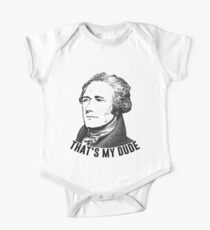 Hamilton - That's My Dude One Piece - Short Sleeve