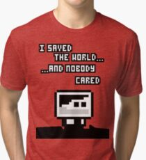 I saved the world Tri-blend T-Shirt