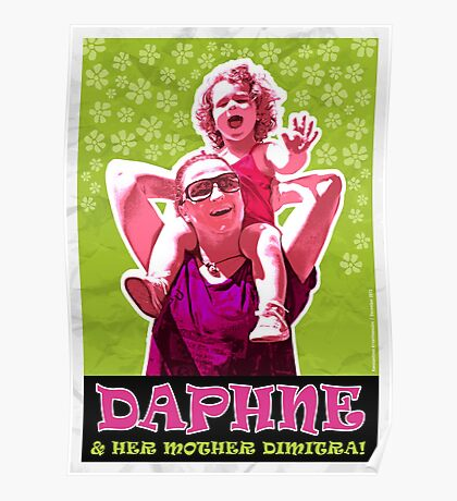 Daphne & Her Mother Dimitra Poster