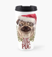 Bah Hum Pug Travel Mug