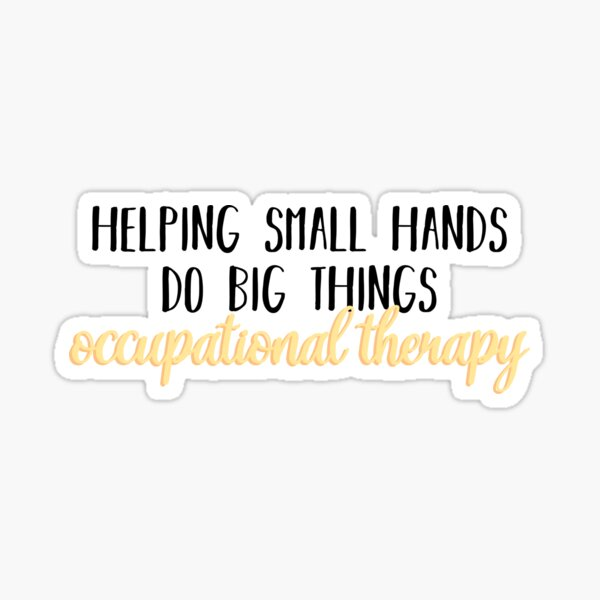 Helping Small Hands Do Big Things Sticker