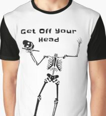 Get Off Your Head Graphic T-Shirt