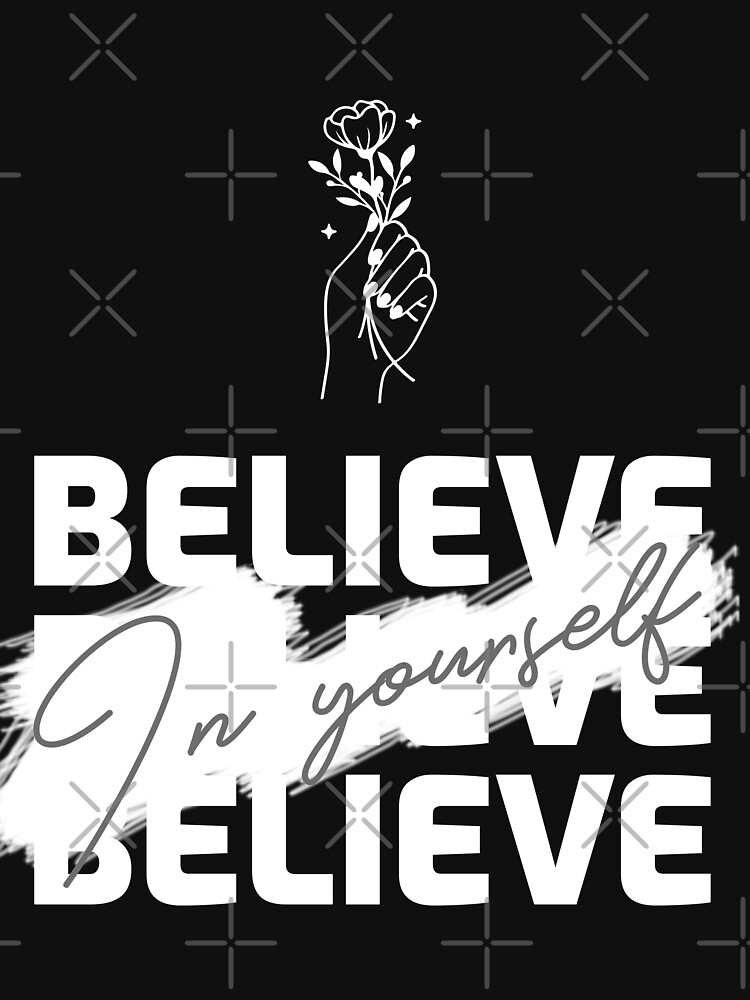 Believe in Yourself: Words of Empowerment by bowiebydesign