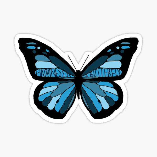 Happiness is a Butterfly (Blue) Sticker