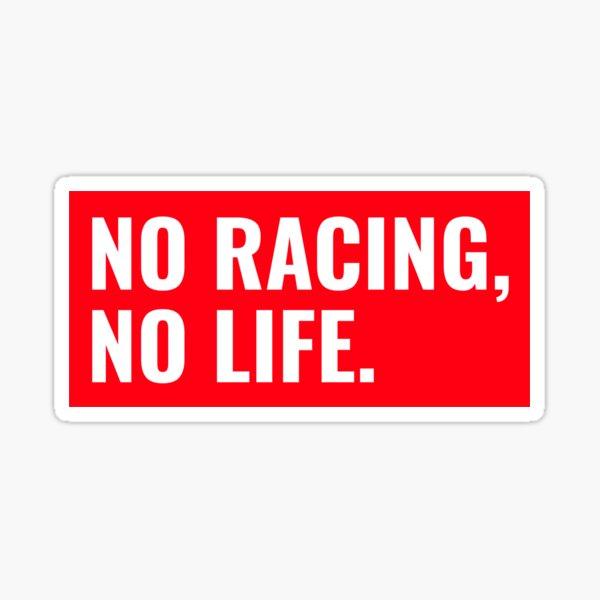 No Racing No Life Motorsport Racing Fan Sticker