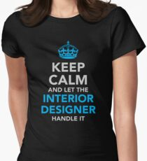 Let The Interior Designer Handle It Women's Fitted T-Shirt