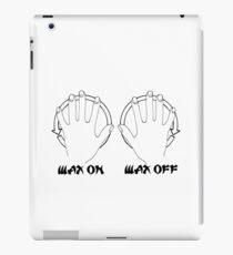 Wax On Wax Off iPad Case/Skin