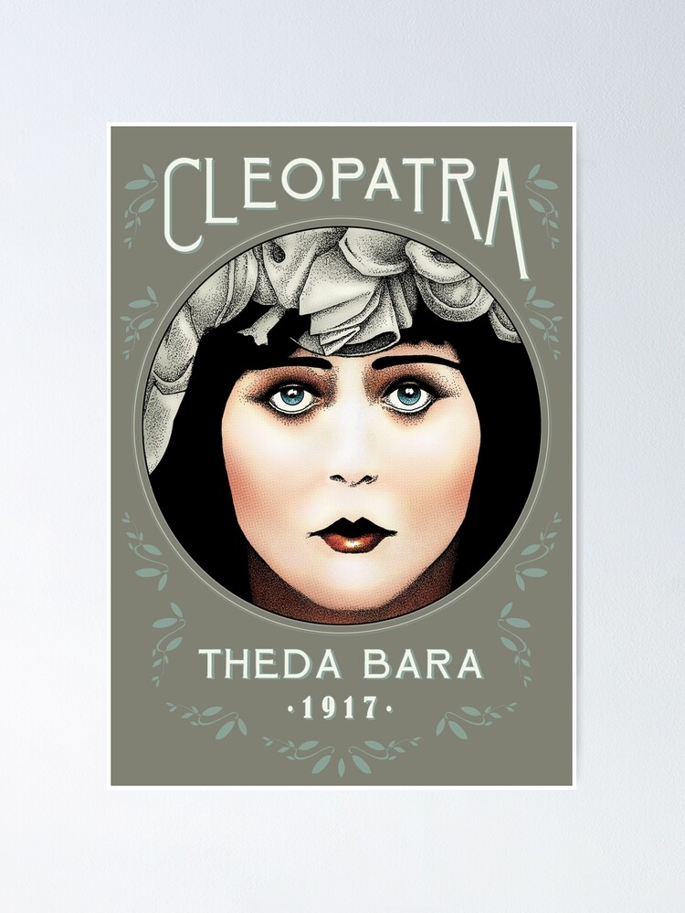 Alternate view of Theda Bara as Cleopatra Poster
