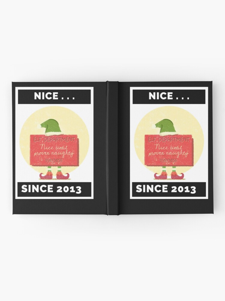 Alternate view of Nice Since 2013: Nice Until Proven Naughty Hardcover Journal