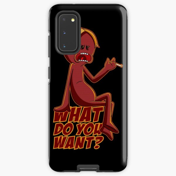 What Do You Want red meeseeks Samsung Galaxy Tough Case