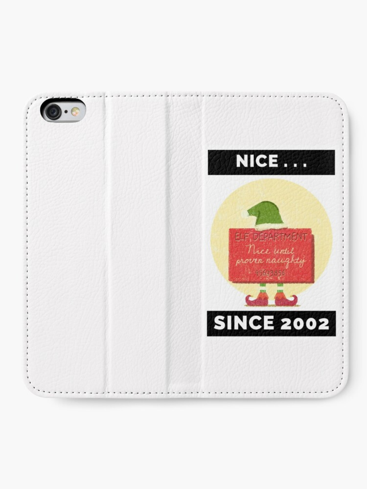 Alternate view of Nice Since 2002: Nice Until Proven Naughty iPhone Wallet