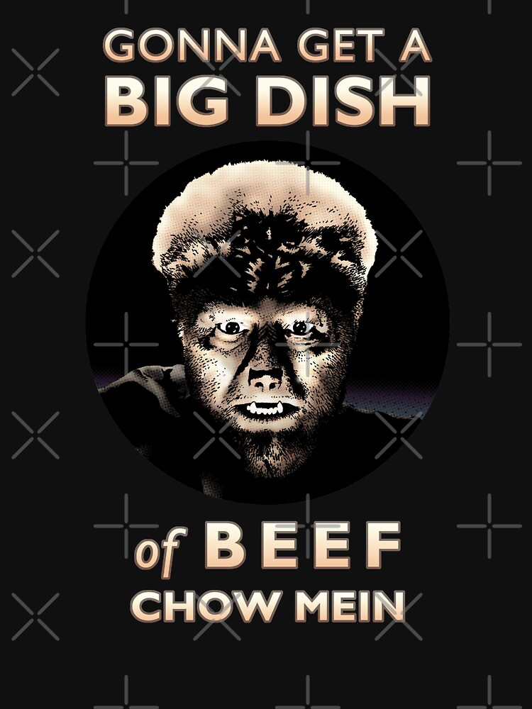 Gonna Get a Big Dish of Beef Chow Mein by daveRei