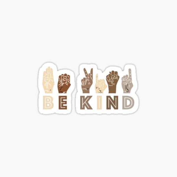 Be Kind BLM Fundraiser Sticker Sticker