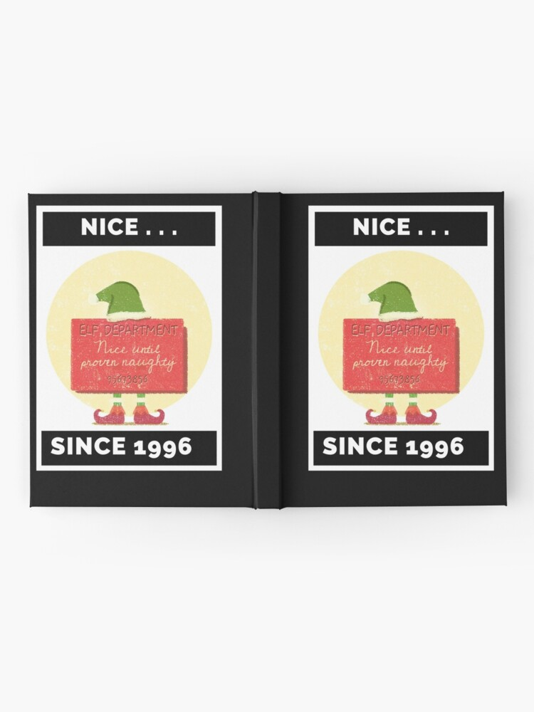 Alternate view of Nice Since 1996: Nice Until Proven Naughty Hardcover Journal