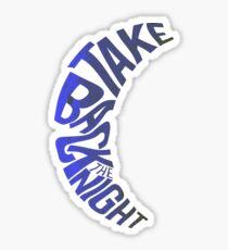 Take Back The Night Sticker