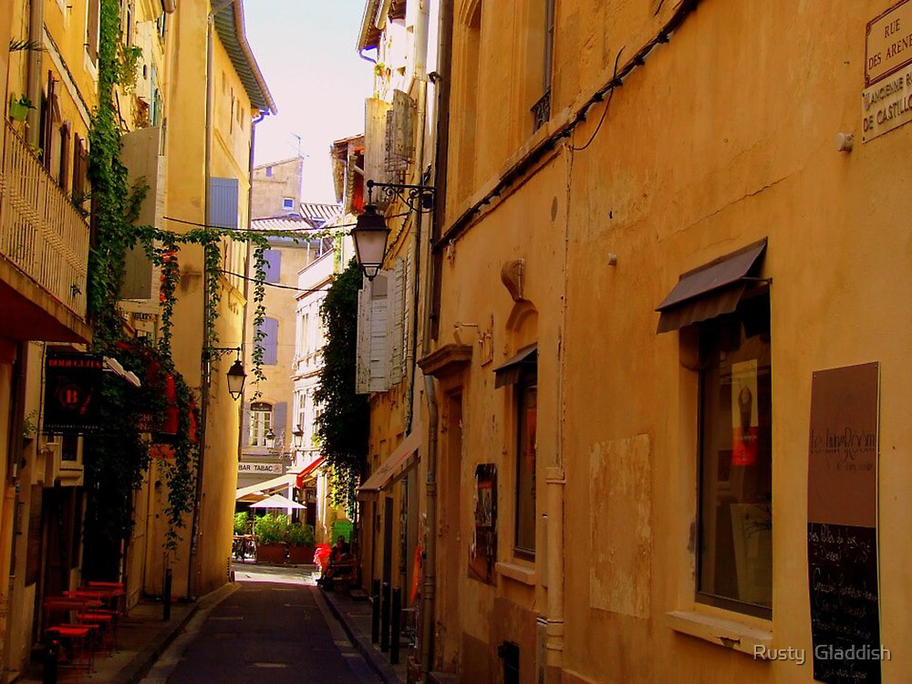 The Streets of Arles by Rusty  Gladdish