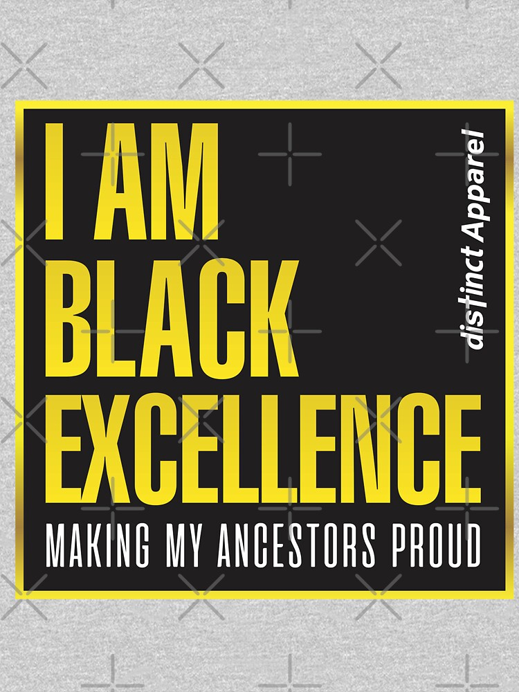 I AM BLACK EXCELLENCE by Kennette01