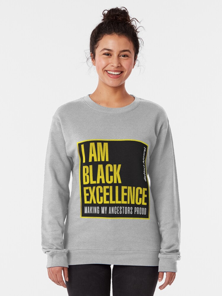 Alternate view of I AM BLACK EXCELLENCE Pullover Sweatshirt