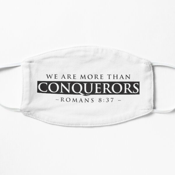 MORE THAN CONQUERORS  Mask