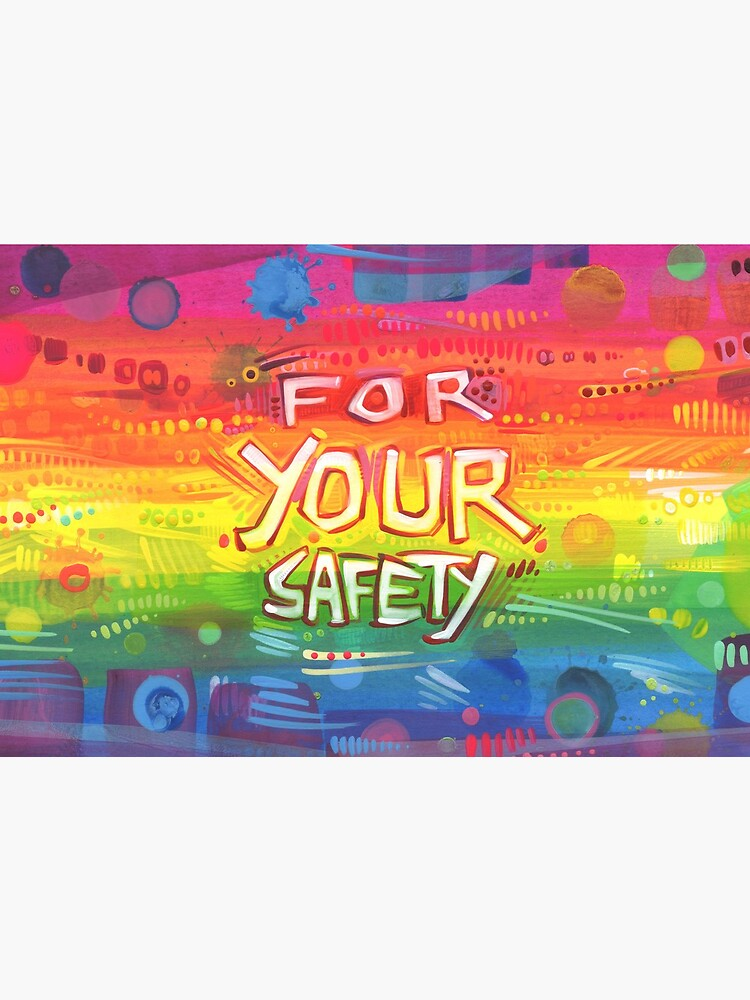 """""""For Your Safety"""" Mask Design by gwennpaints"""