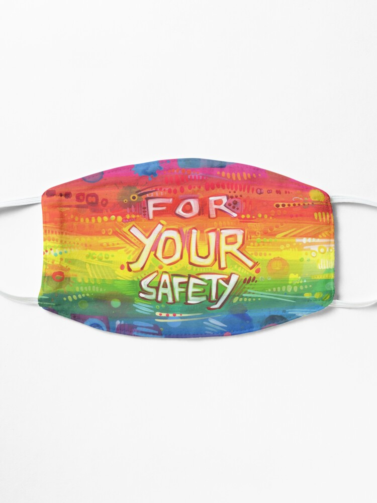 """Alternate view of """"For Your Safety"""" Mask Design Mask"""