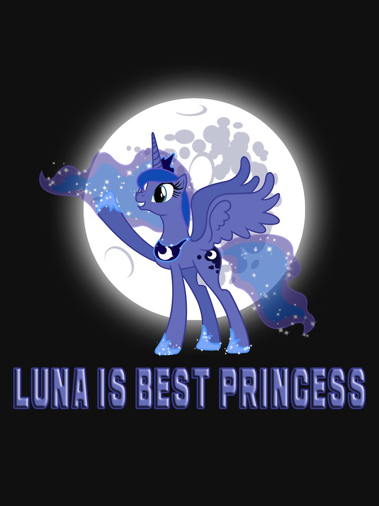 Luna Is Best Princess | Unisex T-Shirt