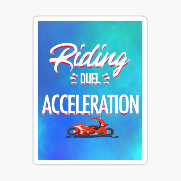 riding duel acceleration Sticker