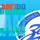"""""""Don't Do Drugs - I AM Drugs - Zenit"""" - FC """"Zenit"""" - ФК """"Зенит"""" by Dmitri Matkovsky"""