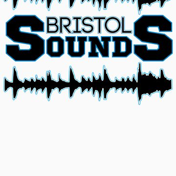 Bristol Sounds by lethalfizzle