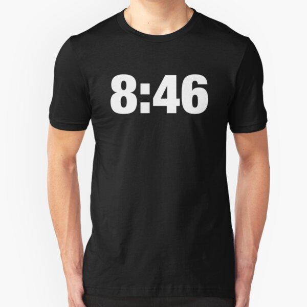 8:46 Means Change Slim Fit T-Shirt