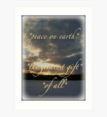 *peace on earth* the greatest gift of all* Art Print