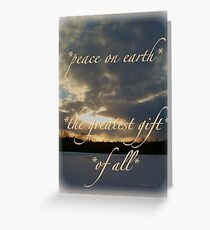 *peace on earth* the greatest gift of all* Greeting Card