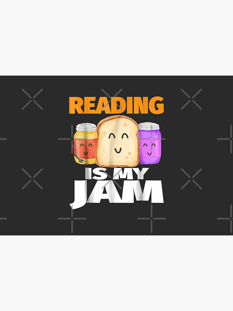 READING IS MY JAM Funny I Love to Read Books Gift by AlejandroPalau