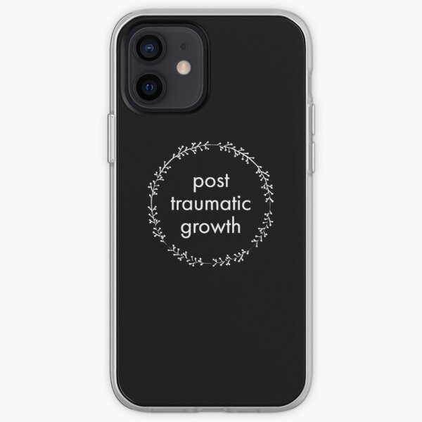 post-traumatic growth mental heath awareness on black iPhone Soft Case